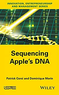 Sequencing Apple's DNA (Innovation, Entrepreneurship and Management)