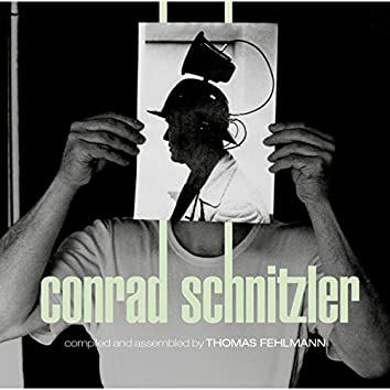 Kollektion 05: Conrad Schnitzler (Compiled and Assembled by Thomas Fehlmann)