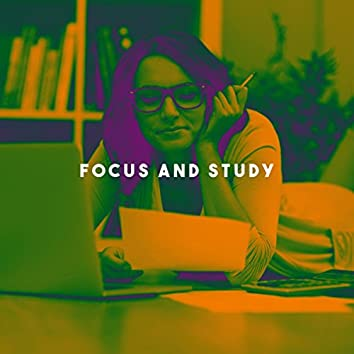 Focus And Study