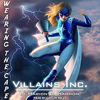 Villains Inc.     Wearing the Cape Series, Book 2              Auteur(s):                                                                                                                                 Marion G. Harmon                               Narrateur(s):                                                                                                                                 Caitlin Kelly                      Durée: 9 h et 5 min     Pas de évaluations     Au global 0,0