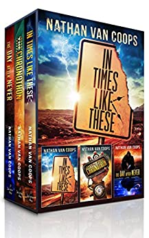 In Times Like These: eBook Boxed Set: Books 1-3 by [Nathan Van Coops]