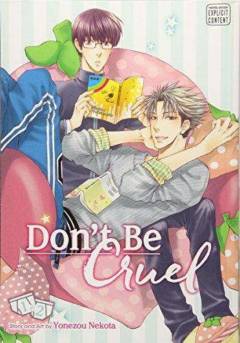 Don't Be Cruel: 2 in 1 Edition: Includes vols. 1 & 2