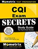 CQI Exam Secrets Study Guide: CQI Test Review for the Certified Quality Inspector Exam (English Edition)