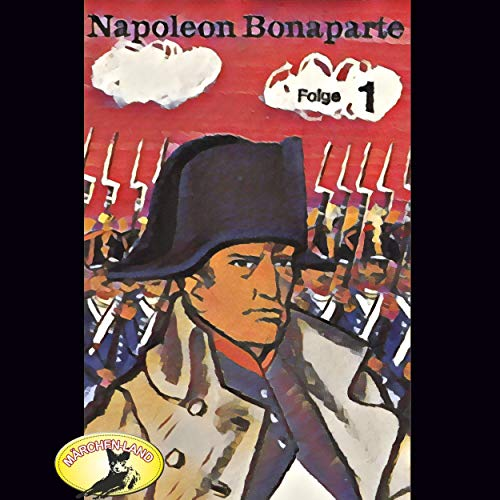Napoleon Bonaparte 1 audiobook cover art