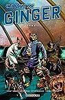Captain Ginger, tome 1 par Moore