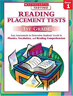 Reading Placement Tests: First Grade: Easy Assessments to Determine Students' Levels in Phonics, Vocabulary, and Reading Comprehension (Scholastic Teaching Strategies)
