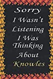 Sorry I Wasn't Listening I Was Thinking About Beyoncé Knowles: Beyoncé Knowles Notebook Journal Diary Christmas Gag Gift for Fans Kids Boys Men Girls Women