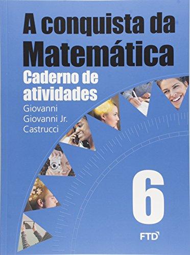 A Conquista da Matemática - 6º ano: Caderno de Atividades