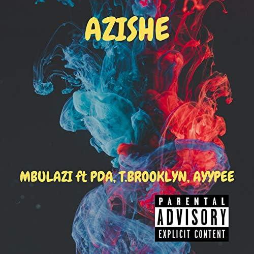 Mbulazi feat. pda, T.Brooklyn & AyyPee