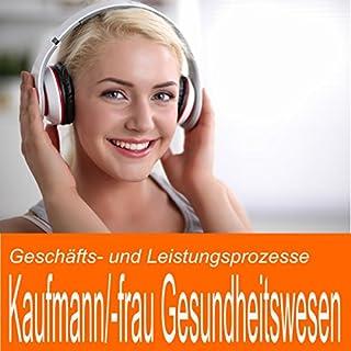 Geschäfts- und Leistungsprozesse für Kaufmann / Kauffrau im Gesundheitswesen Titelbild