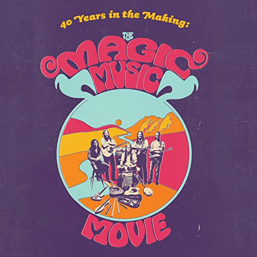 40 Years in the Making: The Magic Music Movie (Original Motion Picture Soundtrack)