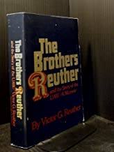 The Brothers Reuther and the Story of the UAW: A Memoir