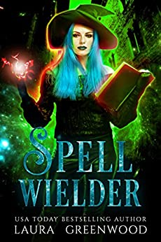Spell Wielder Paranormal Criminal Investigations Laura Greenwood paranormal romance mystery reverse harem