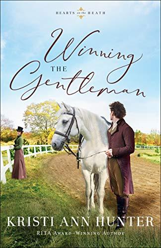Winning the Gentleman (Hearts on the Heath) by [Kristi Ann Hunter]