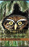 Lost Time: A Cholla Flats Novel (English Edition)