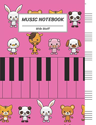 Music Notebook Wide Staff: Pink Piano keyboard,Group of Cartoon Animal,Panda,Rabbit,Mouse,Tiger,Dog,Duck,Giraffe,Pig/Blank Sheet Notebook,Big Staff ... Pages,For Boys,Girls, Kids, Beginner