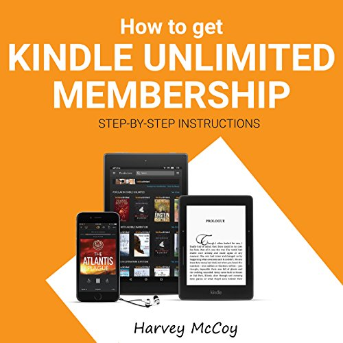 How To Get Kindle Unlimited Membership Audiobook Harvey Mccoy