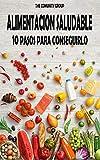 Alimentación Saludable: 10 pasos para conseguirlo