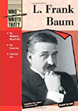 L FRANK BAUM (Who Wrote That?)