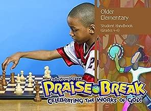Vacation Bible School (VBS) 2014 Praise Break Older Elementary Student Handbook (Grades 4-6): Celebrating the Works of God!