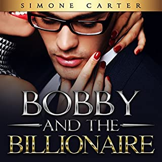 Bobby and the Billionaire audiobook cover art