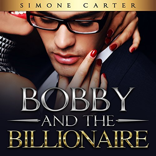 Bobby and the Billionaire cover art