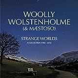 Strange Worlds: Collection 1980-2010