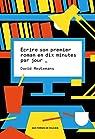 Écrire son premier roman en dix minutes par jour par Meulemans