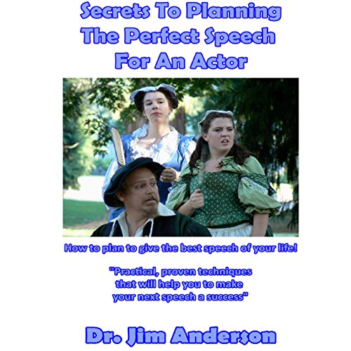 Secrets to Planning the Perfect Speech for an Actor audiobook cover art