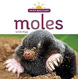 Moles (In My Backyard)