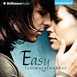 Easy                   By:                                                                                                                                 Tammara Webber                               Narrated by:                                                                                                                                 Tara Sands                      Length: 8 hrs and 48 mins     1,324 ratings     Overall 4.3
