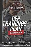 Der Trainingsplan zur Bikinifigur: Wie Du ohne Personal Trainer mit Fitnesstraining und...