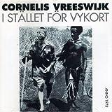 Songtexte von Cornelis Vreeswijk - I stället för vykort