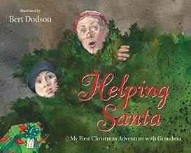 Helping Santa: My First Christmas Adventure with Grandama