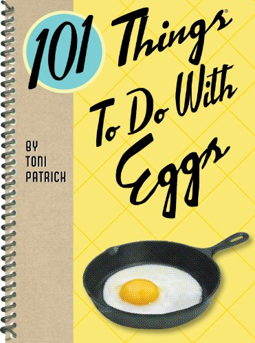 101 Things to Do With Eggs (English Edition) PDF Books