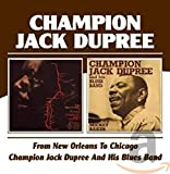 From New Orleans to Chicago/Champion Jack - hampion Jack Dupree
