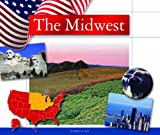 The Midwest (Regions of the U.S.A.) (English Edition)