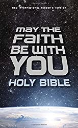 May the Faith Be with You Holy Bible