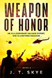 Weapon of Honor: He is a legendary salvage expert, she is a retired assassin (Morgan Fox Adventure Series Book 4) (English Edition)