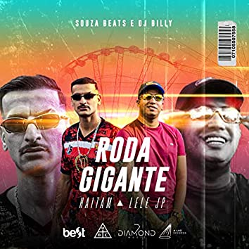 Roda Gigante (feat. Dj Billy Mandela)
