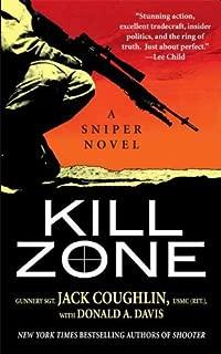 Kill Zone: A Sniper Novel (Kyle Swanson Sniper Novels Book 1)