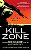 Kill Zone: A Sniper Novel (Kyle Swanson Sniper Novels Book 1)