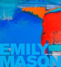 Emily Mason: The Light in Spring