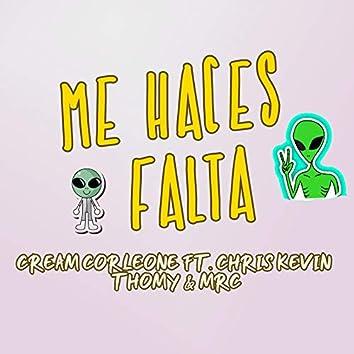 Me Haces Falta (Cream feat. Thomy and Mrc)