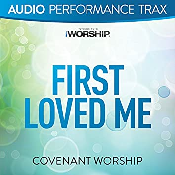 First Loved Me [Audio Performance Trax]