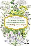 Prévention du cancer et système immunitaire selon Hildegarde de Bingen