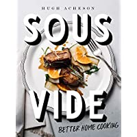 Deals on Sous Vide: Better Home Cooking: A Cookbook Kindle Edition