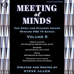 Meeting of Minds, Volume V