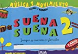 Suena Suena 2, Juegos y Cuentos Infantiles, para 6 Años (Formación Básica - Fichas del Alumno)