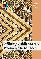 Affinity Publisher: Praxiswissen fuer Einsteiger